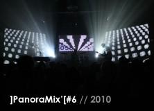 ]PanoraMIX'[#6 / 2010
