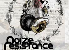 NOIZE RESISTANCE // Acte 1