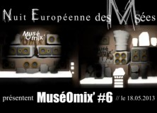 MuséOmix#6 // Nuit Européenne des Musées